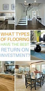 Best Type Of Flooring Best 25 Types Of Flooring Ideas On Pinterest Types Of Kitchen