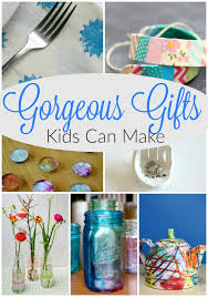 gifts for from 45 gorgeous gifts kids can make how wee learn