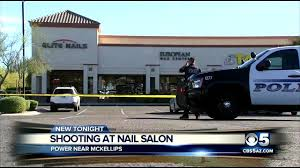 one wounded in mesa nail salon shooting 3tv cbs 5