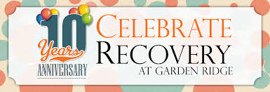 you are invited to celebrate garden ridge church of christ celebrate recovery 10 years