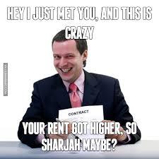 Rent Meme - your rent got higher so sharjah maybe image dubai memes
