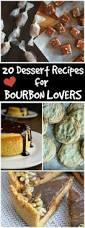 20 dessert recipes for bourbon lovers