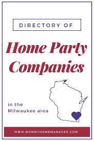 directory of home party companies in the milwaukee area u2013 mommy