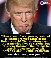 State Of The Union Meme - yes boycott his state of the union it ll just be full of lies