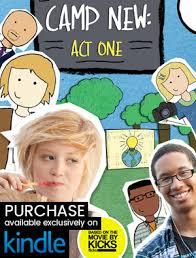 camp new act one novel available on amazon kindle kicks books
