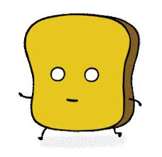Toast Meme - the world of mister toast know your meme