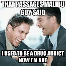 Passages Malibu Meme - that passagesmalibu guysaid keep the plugin the jug iusedto