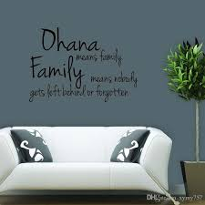 for ohana means family means nobody gets wall removable decal