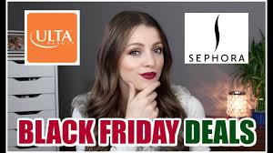 does sephora have black friday sales black friday deals sephora u0026 ulta youtube