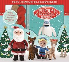 rudolph red nosed reindeer crochet kati galusz 9781626866577