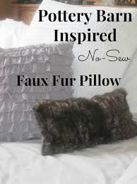 Pottery Barn Faux Fur Pillow Decorated Chaos Pottery Barn Inspired Fur Pillow No Sew
