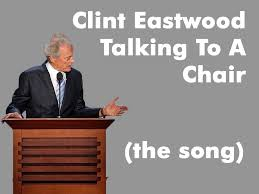 Clint Eastwood Chair Meme - clint eastwood talking to a chair song a day 1340 youtube