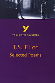 selected poems of t s eliot york notes advanced amazon co uk