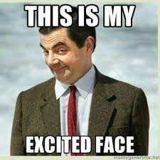 Excited Face Meme - top 25 excited meme quotes and humor