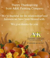 happy thanksgiving from a k painting company a k painting co inc