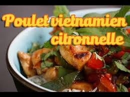 cuisine vietnamienne facile recette facile du poulet à la citronnelle et gingembre