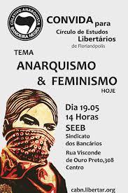 Famosos Círculo de Estudos Libertários: Anarquismo & Feminismo Hoje  @VT22