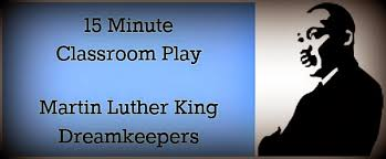 free martin luther king day stage play for dreamkeepers 15