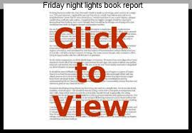 friday night lights book summary sparknotes friday night lights book report research paper academic writing service
