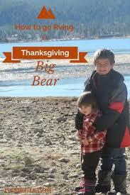 how to go rving for thanksgiving in big big