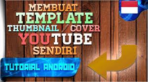 cara membuat instagram renhard cara membuat template thumbnail cover youtube sendiri tutorial