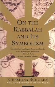 on the kabbalah and its symbolism mysticism u0026 kabbalah gershom