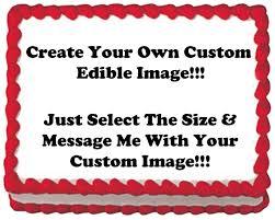 custom edible images 6 create your own custom edible cake or cupcake image