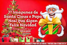 imagenes de santa claus feliz navidad 37 imagenes de santa claus o papa noel que digan feliz nav flickr