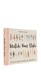 books with style sketch your style shopbop save up to 30 use
