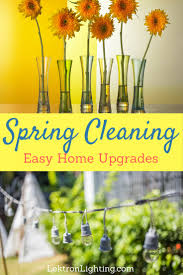 Springcleaning Spring Cleaning Home Upgrades To Make Lektron Lighting