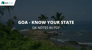major points about goa know your states in pdf for ssc bank