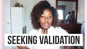 Seeking How To How To Stop Seeking Approval Seeking Validation From Others