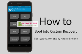 android boot into recovery to boot into custom recovery like twrp cwm on any android phone