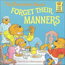 berestein bears the berenstain bears forget their manners time books
