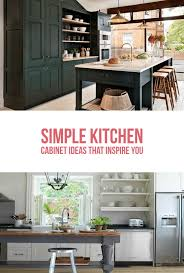 kitchen cabinet design simple 15 simple kitchen cabinet ideas that inspire you teracee