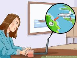 how to get paid to travel images 3 ways to get paid to travel around the world wikihow jpg