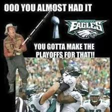 You Almost Had It Meme - superbowl i hate the eagles pinterest cowboys dallas and