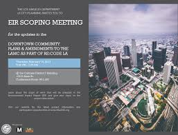 City Of Los Angeles Zoning Map by The Los Angeles Department Of City Planning Invites You To The Eir