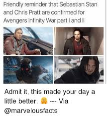 Chris Pratt Meme - friendly reminder that sebastian stan and chris pratt are confirmed