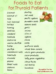 list of foods to eat for thyroid patients women u0027s health