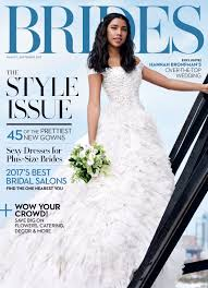 september wedding dresses the brides august september 2017 issue is here with tons of