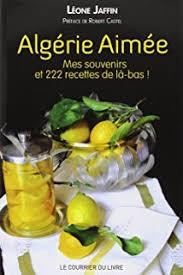 telecharger recette de cuisine alg駻ienne pdf amazon fr la cuisine algérienne josette badache dellidj abdou