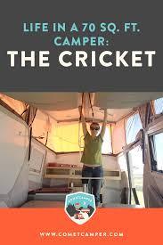 sq ft to ft life in a 70 sq ft pop up camper the cricket u2014 cometcamper
