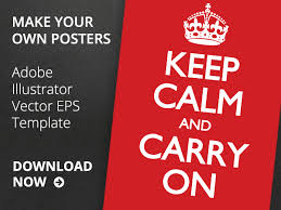 Keep Calm Meme Template - free keep calm and carry on poster template in vector eps ian