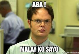 Malay Meme - aba malay ko sayo schrute facts dwight schrute from the office