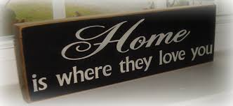 home is where they love you wood sign hand painted sign sign