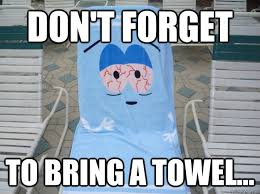 You Re A Towel Meme - 4 20 2014 where to meet when how to reach us montrealents
