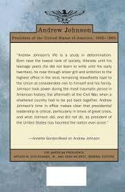 andrew johnson the american presidents series the 17th president
