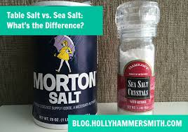 sea salt and table salt table salt vs sea salt welcoming simplicity