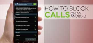 block numbers android how to block calls on your android phone nby